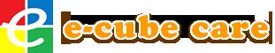 e-cube care株式会社(イーキューブケア)